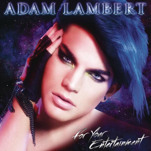 Adam Lambert For Your Entertainment Album Cover Adam Lambert Album Cover